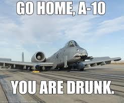 Drunken Memes - air force memes humor the drunken aircraft phenomena