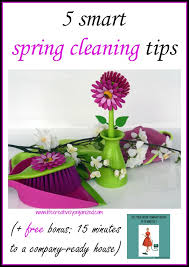 Spring Cleaning Tips 5 Smart Spring Cleaning Tips Bonus 15 Minutes To A Company