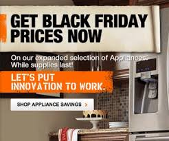 home depot 2013 black friday home depot black friday appliances sale is now online