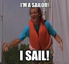Sail Meme - i m a sailor i sail what about bob quickmeme