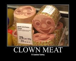 Funny Clown Meme - clown meat it tastes funny 4chan lover meme and motivational