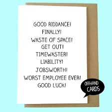insulting new job leaving card rude congratulations card