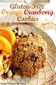 ultimate soft and chewy gluten free orange cranberry cookies