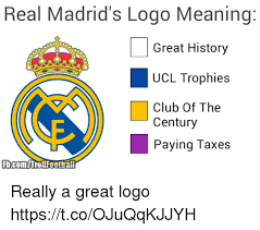 real madrid s logo meaning great history ucl trophies club of the