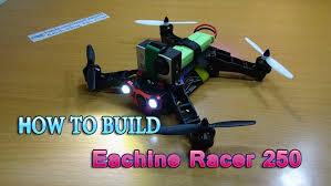 how to build a eachine racer 250 diy kit naze32 racing fpv