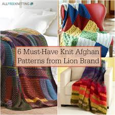 6 must have knit afghan patterns from lion brand allfreeknitting com
