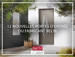 Porte Entree Grande Largeur 12 Nouvelles Portes D U0027entrée Du Fabricant Bel U0027m