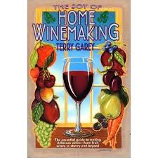 techniques in home winemaking the the of home wine by terry a garey