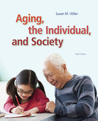 aging the individual and society 9781285746616 cengage