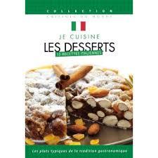 dvd recettes de cuisine je cuisine italien les desserts volume 6 dvd dvd zone 2 vie