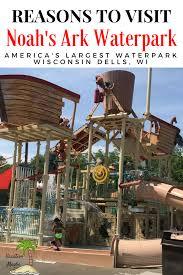 top reasons to visit noah u0027s ark waterpark vacationmaybe com