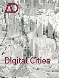 ad architectural design digital cities ad architectural design amazon co uk neil leach books