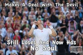 Andy Murray Meme - andy murray has no soul meme