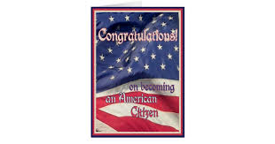 citizenship congratulations card congratulations new american citizen flag card zazzle