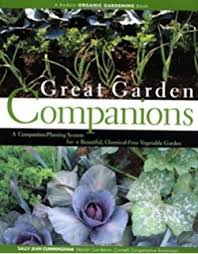 23 Diagrams That Make Gardening by Companion Planting For The Kitchen Gardener Tips Advice And