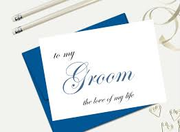 card to groom from to my groom the of my on our wedding day card to