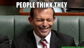 Meme Laughing - people think they laughing abbott aussie memes