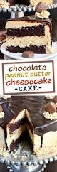 peanut butter chocolate layer cake peanut butter butter and