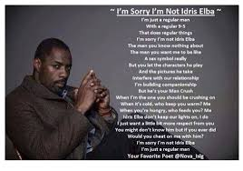 A Real Man Meme - hilarious men get in their feelings about not being idris elba