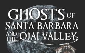 The Bookshelf On The Bookshelf Ghosts Of Santa Barbara And The Ojai Valley Vc