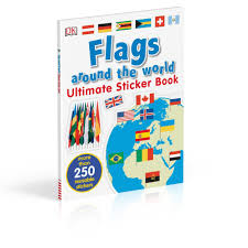 Flags Of The Wor Flags Around The World Ultimate Sticker Book Amazon De Dk