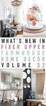 facebook fixer what u0027s new in fixer upper farmhouse home decor vol 32 the