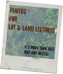 photos sell real estate tips for great photos for lot u0026 land listings