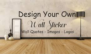 Design Your Own Wall Sticker - Wall sticker design your own