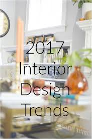 2017 interior design trends home with keki