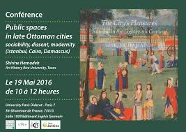 Ottoman Cities Conference Spaces In Late Ottoman Cities Projet Uspc
