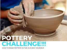 Challenge How To Pottery Challenge How To Make Pottery Yourself
