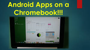 android apps on a chromebook youtube