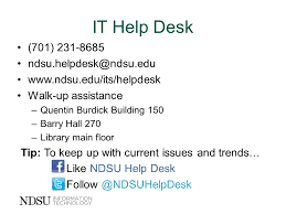 ndsu it help desk information technology services and support ppt download
