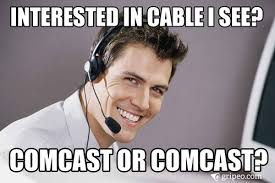 Comcast Meme - submit complaints and create your own memes at http www gripeo