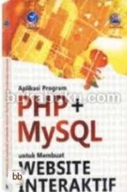 membuat web interaktif open library aplikasi program php mysql untuk membuat website