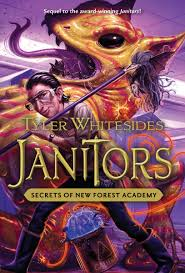 janitors book 2 secrets of new forest academy tyler whitesides