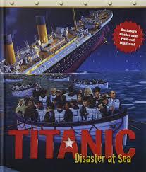 titanic disaster at sea philip wilkinson 9781429675277 amazon