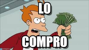 Fry Meme - lo shut up and take my money fry meme on memegen