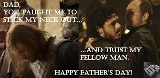 Fathers Day Memes - game of thrones fathers day memes page 2 of 18 tyrionlannister net