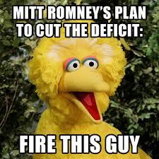 Texts From Mitt Romney Meme - mitt romney s deficit reduction plan fire big bird we need to