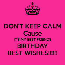 best friends birthday quotes best friend birthday quotes