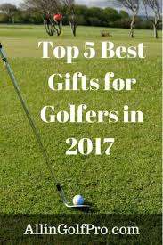 top 5 best gifts for golfers in 2017 allingolfpro