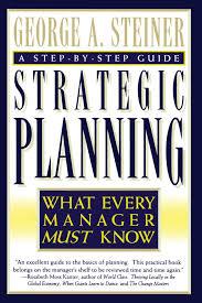 strategic planning george a steiner 9780684832456 amazon com