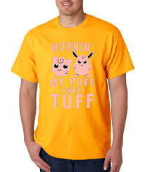 allwitty 1020 unisex t shirt workin my puff into tuff jigglypuff