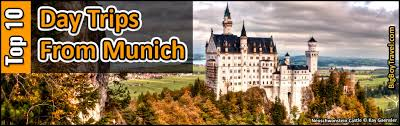 top day trips from munich germany best side trips