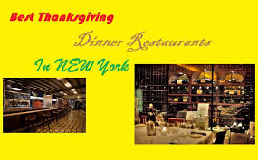 top restaurants for thanksgiving dinner in nyc