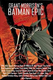 a crisis of chronology grant morrison u0027s batman epic