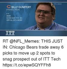 Itt Tech Meme - billy gumpert itt technicalinstitute 5 9 320lbs 40 yard dash 1731