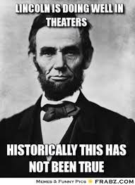 Abraham Lincoln Meme - 32 reasons why abe lincoln is more badass than ever surfingbird