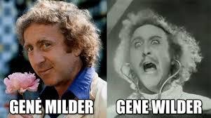 Gene Meme - wilder milder gene wilder memes pinterest funny people